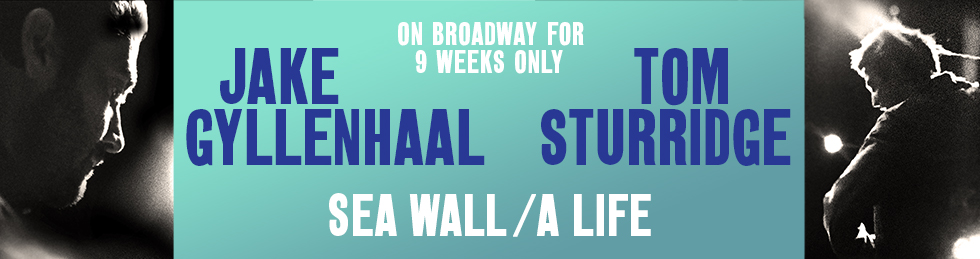 SEA WALL/A LIFE to Broadway